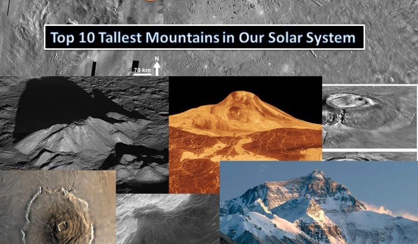 Top 10 Tallest Mountains in Our Solar System